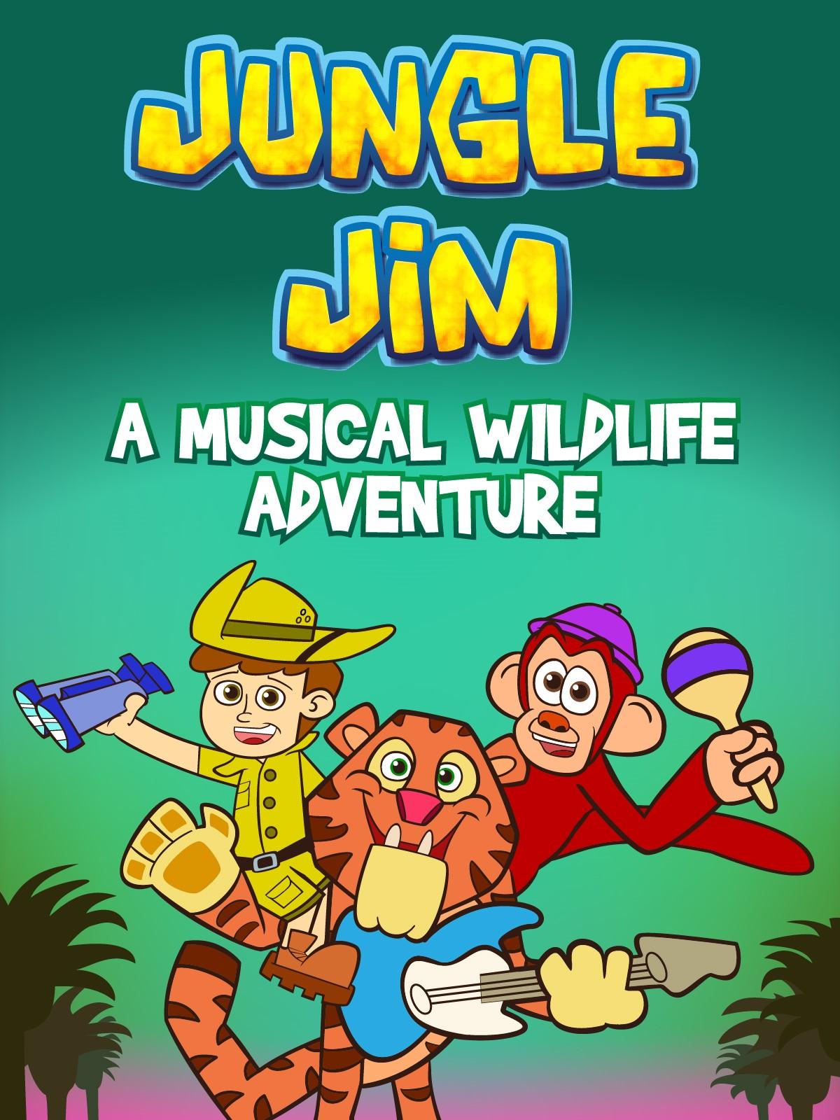 Jungle Jim - A Musical Wildlife Adventure A New Show for Preschoolers