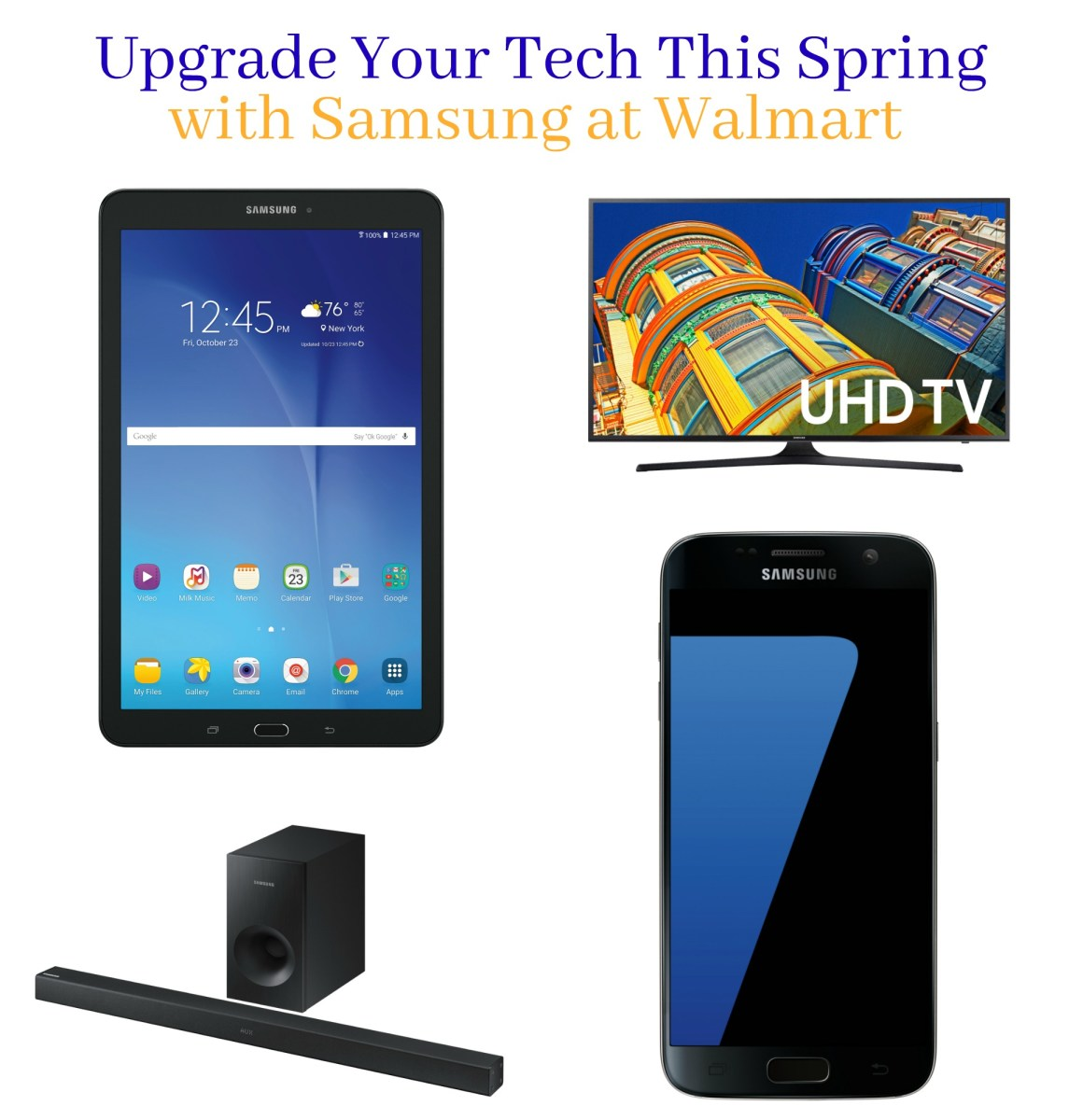 Upgrade Your Technology This Spring with a Little Help from Samsung at Walmart