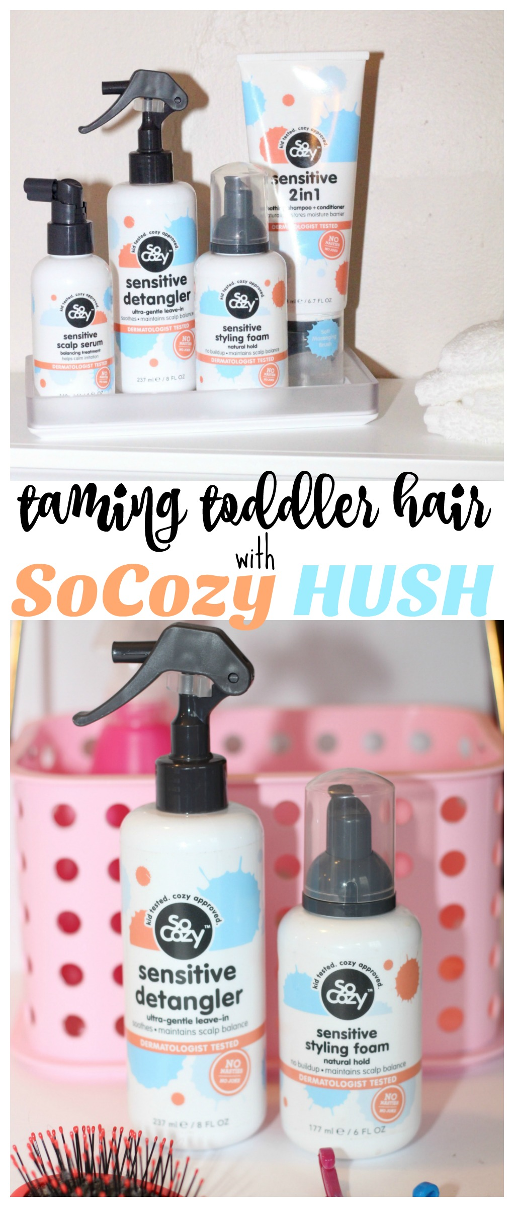 Taming Toddler Hair with SoCozy HUSH