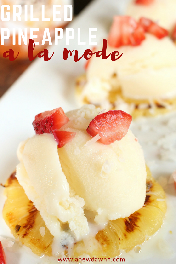 Take summer entertaining to a whole new level with this delicious Grilled Pineapple a la mode. Topped with Open Nature® Scandal-Less Sea Salt Caramel Ice Cream #OpenNature #ad