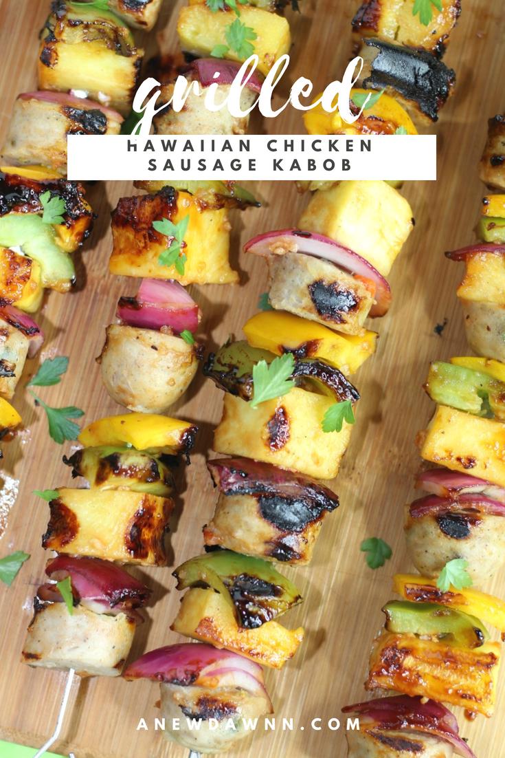 Grilled Hawaiian Chicken Sausage Kabobs