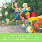 Hey Howdy Hey! Toy Story Land Celebration Giveaway