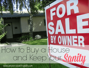 How to Buy a House Without Losing Your Sanity