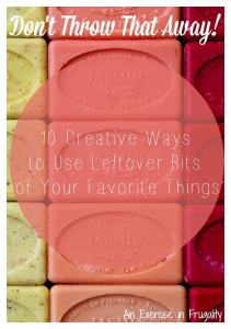 Don't Throw That Away: 10 Uses for Leftover Bits-Part 2