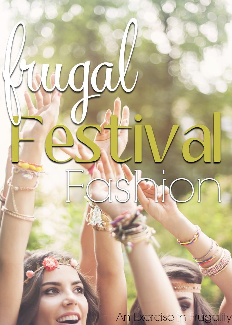 Frugal Festival Fashion