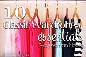 10 Classic Wardrobe Essentials Every Woman Needs
