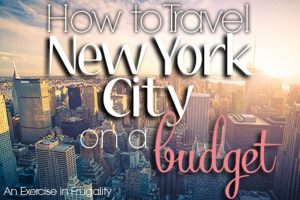 How to Travel NYC on a Budget