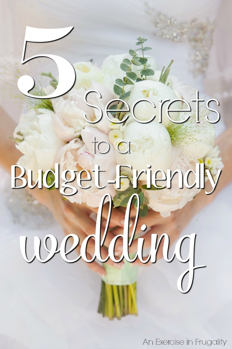 5 Secrets to a Budget Wedding- With these tips you can throw a wedding on a small budget and it will be fabulous!