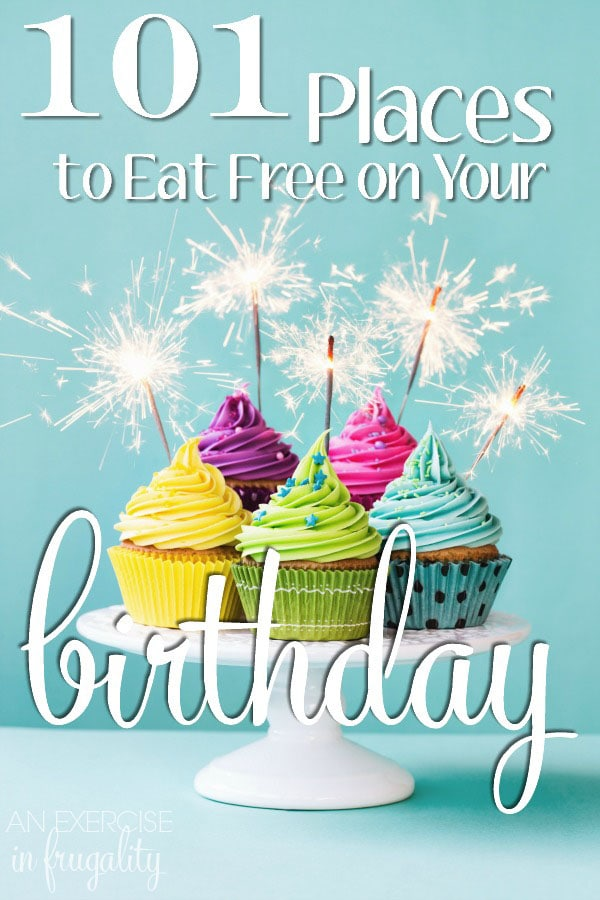 Eat Free on Your Birthday An Exercise in Frugality