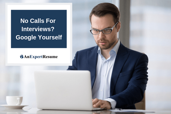 No Calls Back From Your Executive Resume? Google Yourself