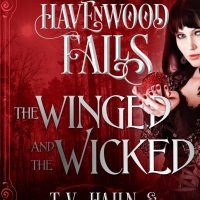 Cover Reveal for The Winged & the Wicked (Havenwood Falls) by T.V. Hahn & Kristie Cook