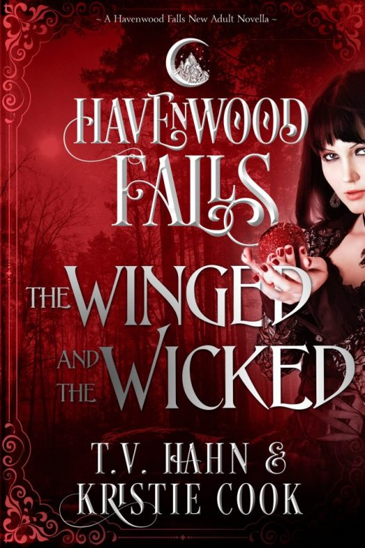 The Winged & the Wicked by T.V. Hahn & Kristie Cook