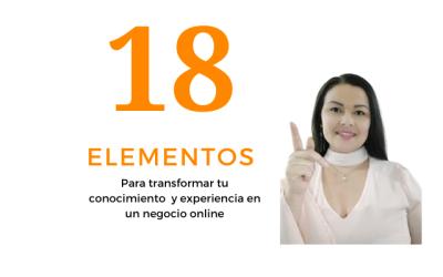 18 Elementos para transformar tu conocimiento en un negocio online
