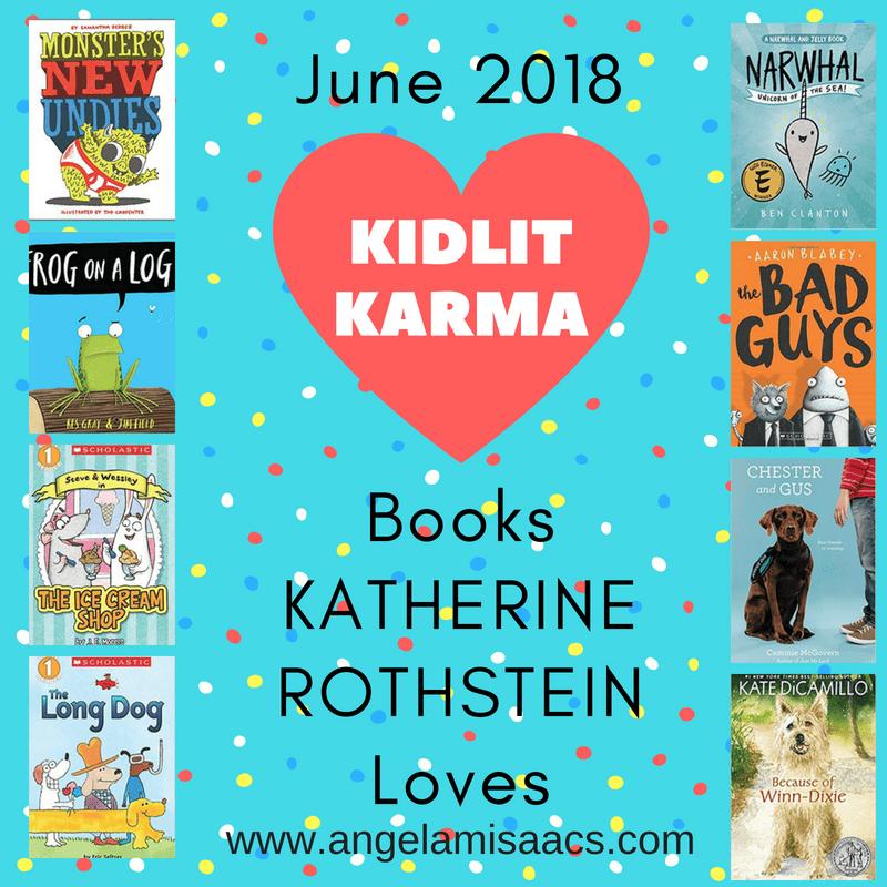 June 2018 Kidlit Karma book reviews with Katherine Rothstein