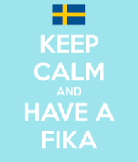 Bringing a bit of her native Sweden to UK, fika is essential!