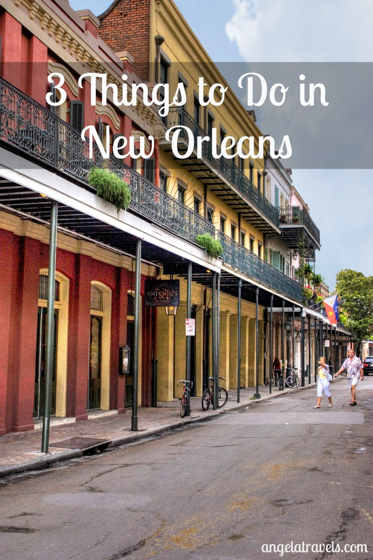 3 things to do in new orleans angela travels for Things to do in mew orleans