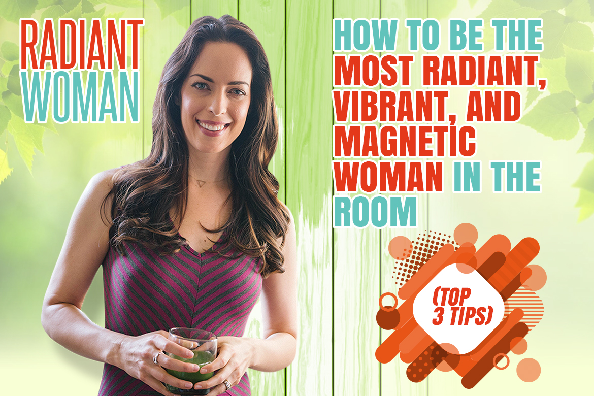 How to be a magnetic woman