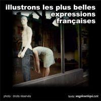illustrons les plus belles expressions françaises (1)