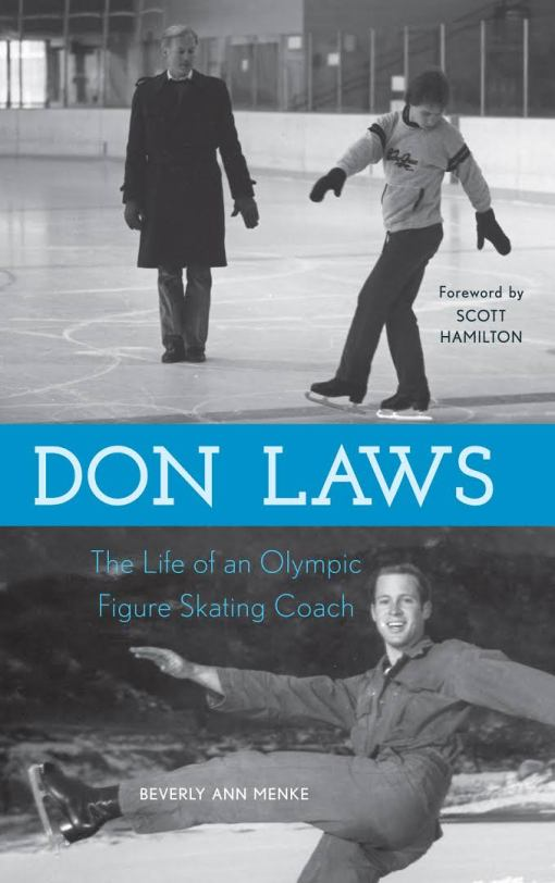 ebook Don Laws The Life of an Olympic Figure Skating Coach