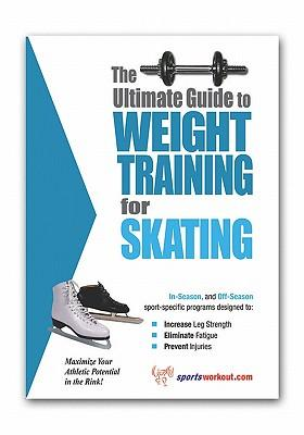 ebook The Ultimate Guide to Weight Training for Skating