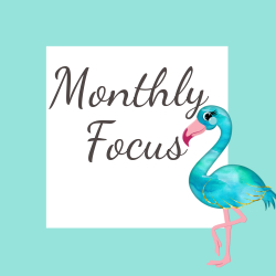 Monthly Focus
