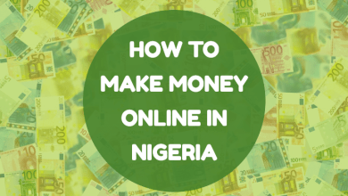 Photo of Making Money Online in Nigeria