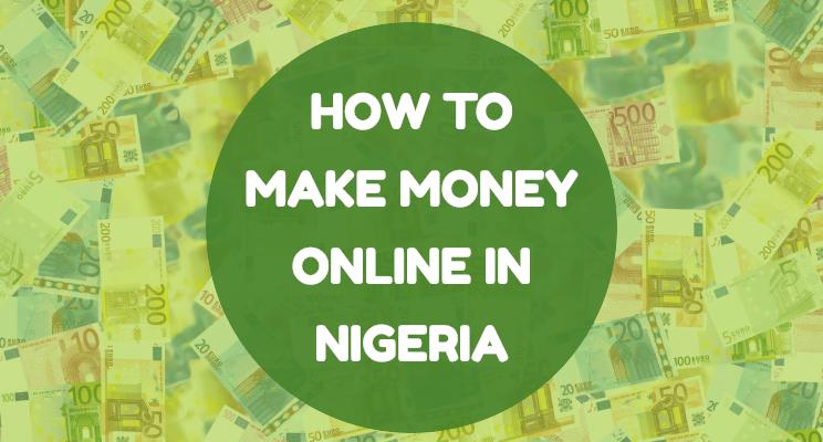 Making Money Online in Nigeria
