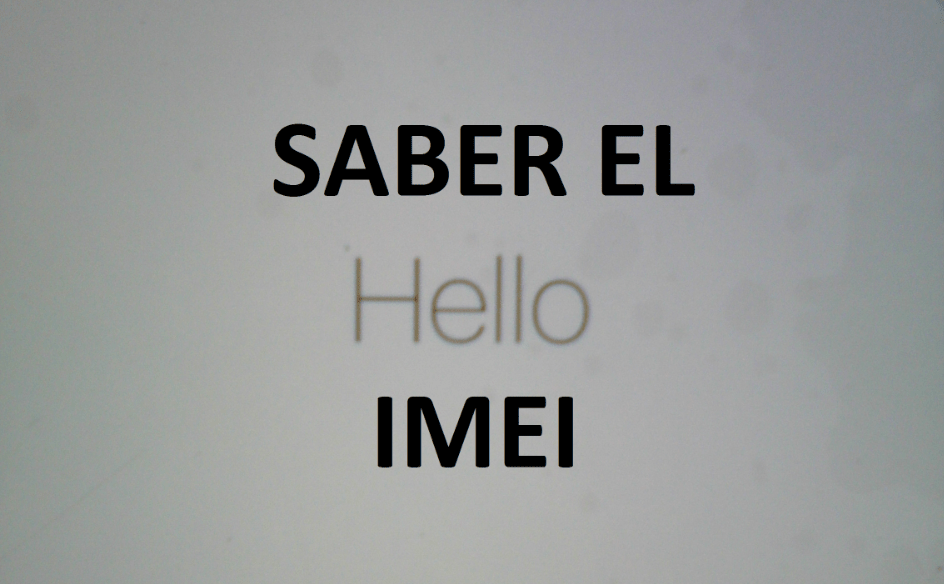 SABER EL IMEI DEL IPHONE O IPAD