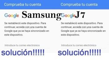 elimina cuenta google a samsung j7