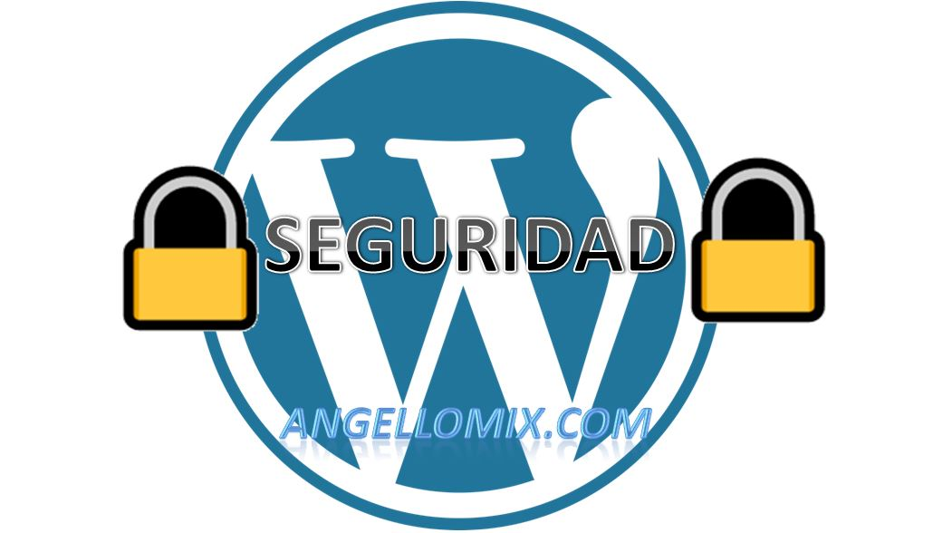 SEGURIDAD EN WORDPRESS 2019