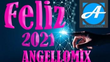 FELIZ AÑO 2021 BY ANGELLOMIX