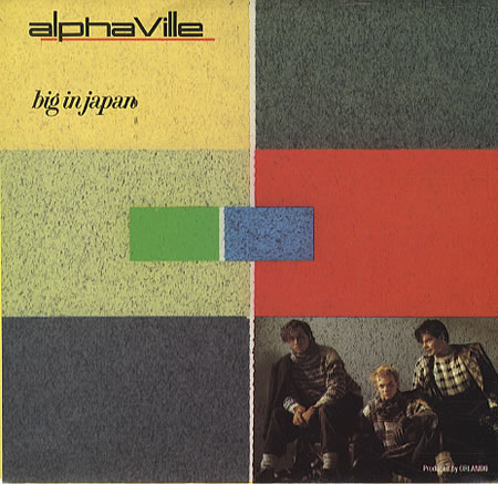 Alphaville y su Big in Japan . Gran éxito y gran desaparición. (2/5)