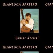 Discografia: Guitar Recital – Gianluca Barbero