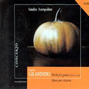Discografia: Gilardino Works for Guitar 2002-2004 – Giulio Tampalini