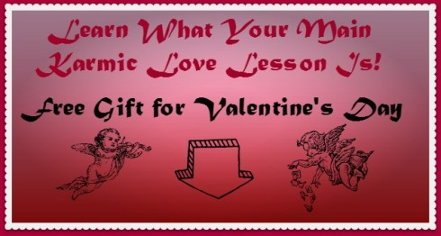 Karmic Love Lesson Free Tarot Gift for Valentines Day