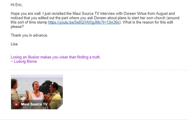 Email to Eric T. Ricther about question for Doreen Virtue being edited out of Maui TV video interview