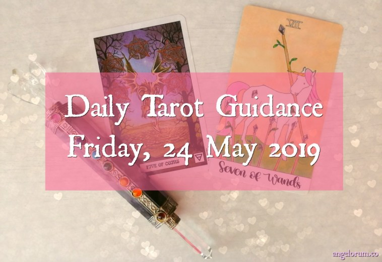 Tarot Guidance 24 May 2019