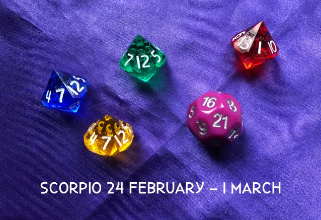 Week Ahead Dice Tarotscopes Scorpio 24 Feb