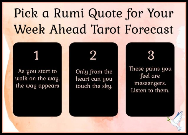 Pick a Rumi Quote for your Week Ahead Tarot Forecast