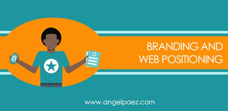 branding and web positioning course angel paez