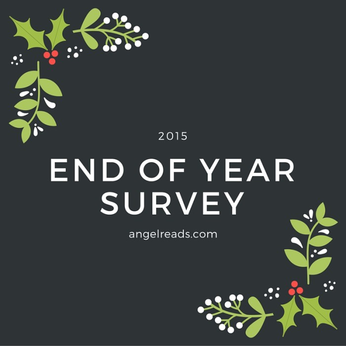 End of Year Survery 2015