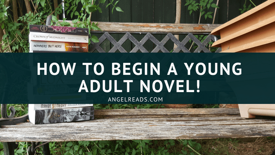 How to Begin a Young Adult Novel.