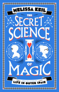The Secret Science of Magic Cover
