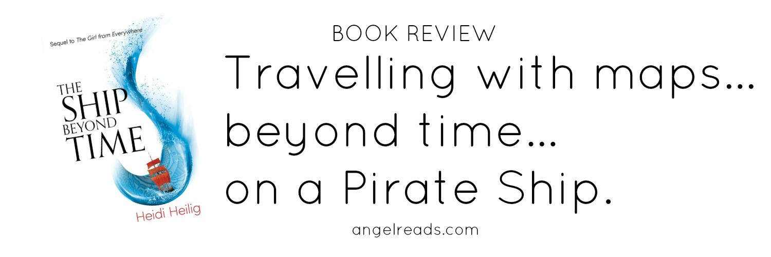 Book Review: The Ship Beyond Time by Heidi Heilig