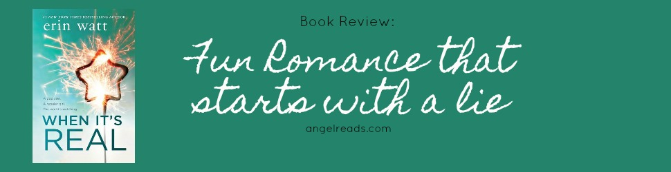Book Review: When It's Real by Erin Watt