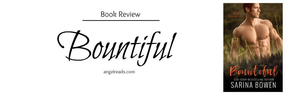 Book Review: Bountiful (True North #4) by Sarina Bowen