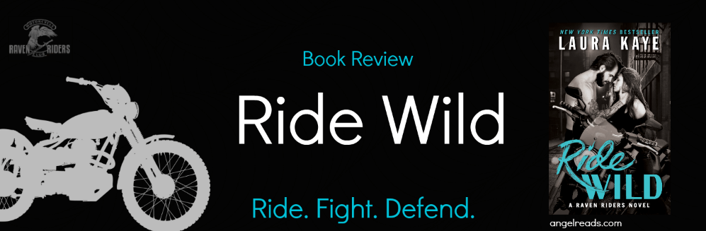 Book Tour: Ride Wild by Laura Kaye | Book Review