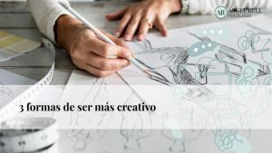 como-ser-mas-creativo-creatividad-trucos