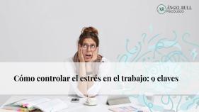 como-controlar-el-estres-en-el-trabajo-psicologos-online