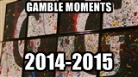 Gamble Moments